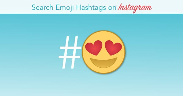 Search Emoji Hashtags On Instagram