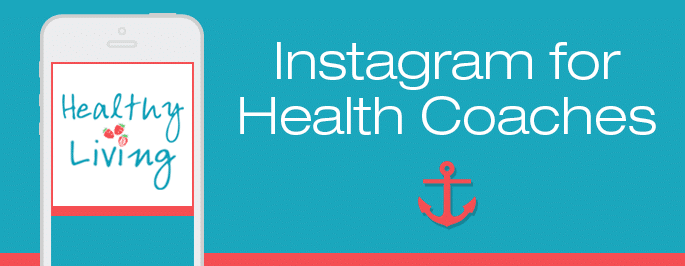 Instagram for Health Coaches