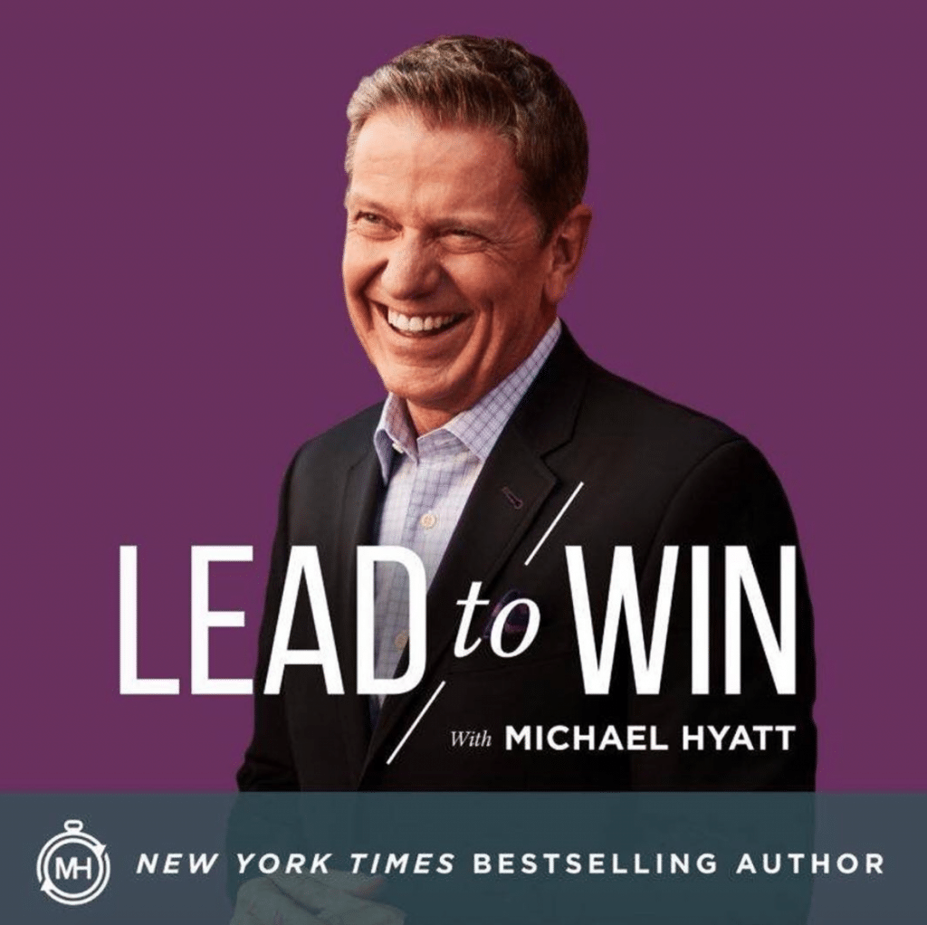 Michael Hyatt Podcasts