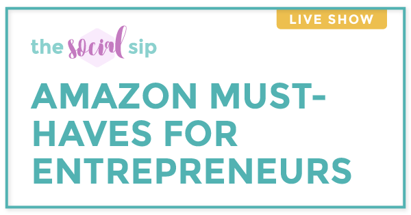 Blog header on a white background that says Amazon must-haves for entrepreneurs.