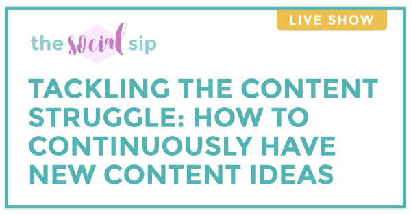 Blog header that says Tackling the Content Struggle: How to Continuously Have New Content Ideas.