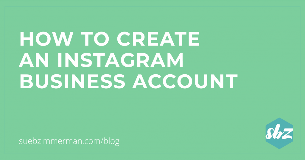 How to create a business account on Instagram