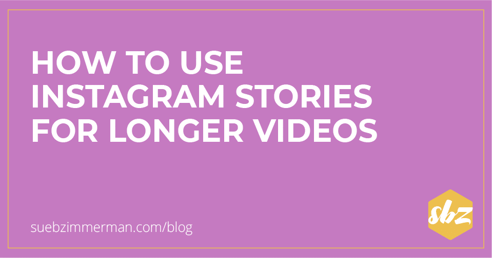 Blog header with a purple background that says how to use Instagram Stories for longer videos.