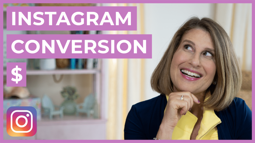 Blog header that shows a picture of Sue B Zimmerman, the Instagram Expert, resting her chin on her head and looking up at text that says Instagram conversion $.