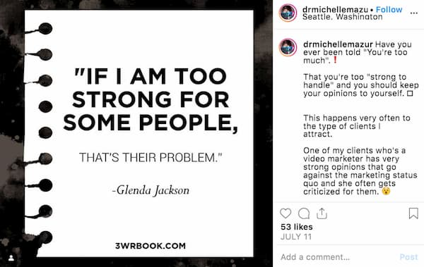 Instagram photo of a white graphic that says if I'm too strong for some people that's their problem.