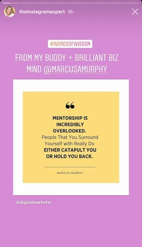 "Sue B Zimmerman's Instagram Story quote graphic that says ""Mentorship is incredibly overlooked. People that you surround yourself with really do either catapult you or hold you back."""