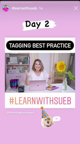 Sue B Zimmerman's Instagram Story has a pink border around a photo of her sitting at her desk with text that says tagging best practices #learnwithsueb.
