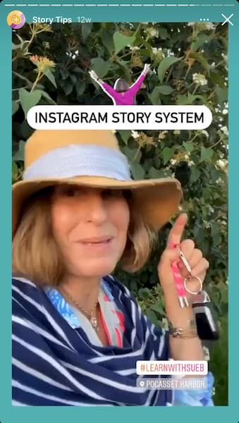 Sue B Zimmerman shares an Instagram Story that shows her wearing a straw hat and striped top as she points to text that says Instagram Story system.