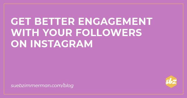 Blog header with a purple background and text that says get better engagement with your followers on instagram.
