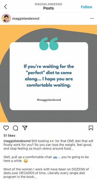"""Maggie Landers Instagram post that shows text that says """"If you're waiting for the """"perfect"""" diet to come along ... I hope you are comfortable waiting."""""""