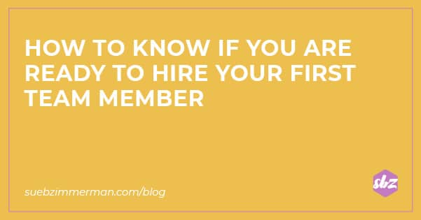 A blog banner with a yellow background and text that says how to know if you are ready to hire your first team member.